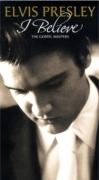 "Elvis Presley ""I Believe"" (4CD box)"