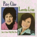 Patsy Cline and Loretta Lynn, Just A Closer Walk With Thee
