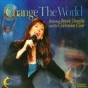 "Bonnie Deuschle & Celebration Choir, ""Change The World CD+DVD"""