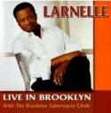 """Larnelle Harris, """"Live In Brooklyn"""""""