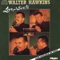 """Walter Hawkins, """"Love Alive"""" IV"""