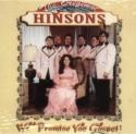 "Original Hinsons ""We Promise You Gospel !"""