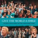 """Gaither Homecoming """"Give The World A Smile"""""""