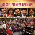 Gaither Gospel Series, Gospel Pioneer Reunion