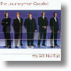 "Journeymen Quartet ""We Will Not Fail"""