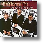 """Trammell Trio """"Love To Tell The Story"""""""