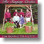 """Singing Cookes  """"I`m Going To A City"""""""
