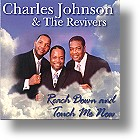 """Charles Johnson """"Reach Down And Touch Me Now"""""""