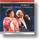 "Howard & Vestal Goodman ""A Tribute To Howard & Vestal Goodman"""