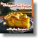"Chigger Hill Boys & Terri, ""Will Play For Pie"""