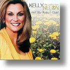 "Kelly Nelon ""Still Her Father`s Child"""