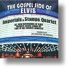 """Imperials & Stamps Quartet """"The Gospel Side Of Elvis"""""""