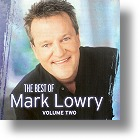 """Mark Lowry """"The Best Of Mark Lowry"""" Vol. 2"""