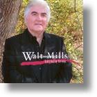 """Walt Mills """"Still Going Strong"""""""