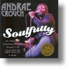 """Andrae Crouch  """"Soulfully"""""""