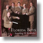 "Florida Boys ""Something To Remember"""