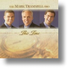 """Trammell Trio """"This Time"""""""