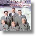 "Florida Boys ""God And Country"""