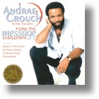 """Andrae Crouch """"Take The Message Everywhere"""""""