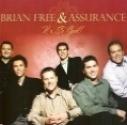 "Brian Free & Assurance ""It`s So God!"""