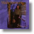 "Wade Spencer ""Stories"""