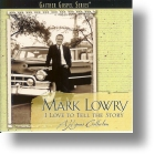 "Mark Lowry ""I Love To Tell The Story"""