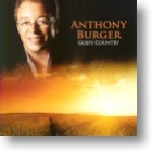 """Anthony Burger """"God`s Country"""""""