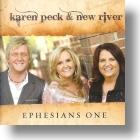 "Karen Peck & New River, ""Ephesians One"""