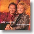 """Jeff & Sheri Easter, """"A Work In Progress"""""""