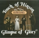 "Original Hinsons, ""Touch Of Heaven, Glimpse Of Glory"""