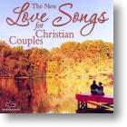 """Various Artists """"The New Love Songs for Christian Couples"""""""