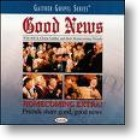 "Gaither Homecoming ""Good News"""