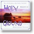 "Gaither Homecoming ""Holy Ground"""