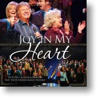 "Gaither Homecoming ""Joy In My Heart"""