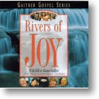 """Gaither Homecoming """"Rivers Of Joy"""""""