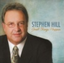 "Stephen Hill ""Good Things Happen"""