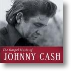 Johnny Cash, The Gospel Music of Johnny Cash