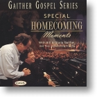 "Gaither Homecoming ""Special Homecoming Moments"""