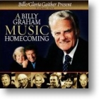"""Gaither Homecoming """"A Billy Graham Homecoming - Vol 1"""""""