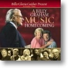 "Gaither Homecoming ""A Billy Graham Homecoming - Vol 2"""