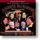 "Gaither Homecoming ""A Gospel Bluegrass Homecoming - Vol 2"""