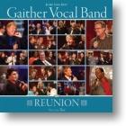 "Gaither Vocal Band ""Reunion"" - Volume 2"