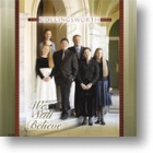 "Collingsworth Family, ""We Still Believe"""