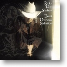 Ricky van Shelton, Don`t Overlook Salvation