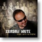 "Gordon Mote, ""Songs I Grew Up Singing"""