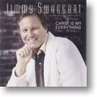 "Jimmy Swaggart ""Christ Is My Everything"""