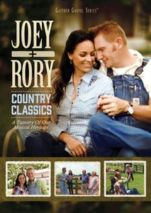 "Joey & Rory ""Country Classics"""