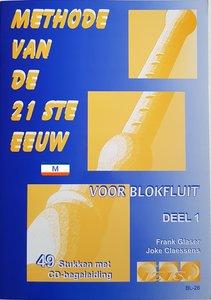 METHODE VAN DE 21 STE EEUW VOOR BLOKFLUIT DEEL 1
