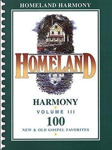 Homeland Harmony Volume III