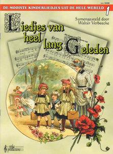 Liedjes Van Heel Lang Geleden deel 1